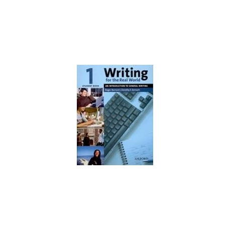 Writing for the Real World 1 Student's Book Oxford University Press 9780194538145