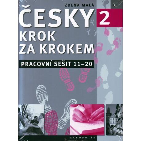 Česky krok za krokem 2 Pracovní sešit - lekce 11-20 Akropolis 9788074701085
