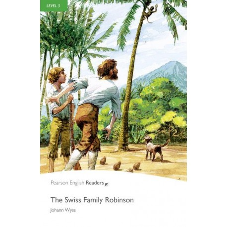 The Swiss Family Robinson + MP3 Audio CD Pearson 9781447925842