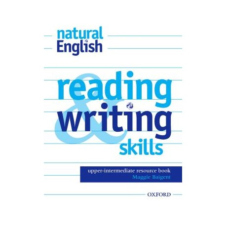 Natural English Upper-Intermediate Reading and Writing Skills Oxford University Press 9780194383882