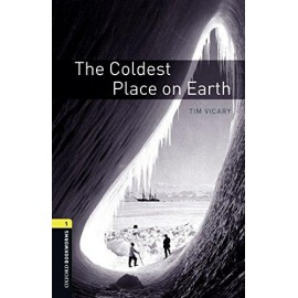 Oxford Bookworms: The Coldest Place on Earth + MP3 audio download