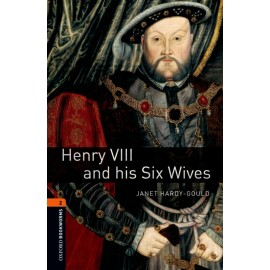 Oxford Bookworms: Henry VII and his Six Wives + MP3 audio download