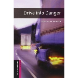 Oxford Bookworms: Drive into Danger + MP3 audio download