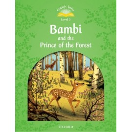 Classic Tales 3 2nd Edition: Bambi and the Prince of the Forest