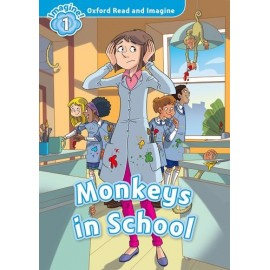 Oxford Read and Imagine Level 1: Monkeys in School + Audio CD