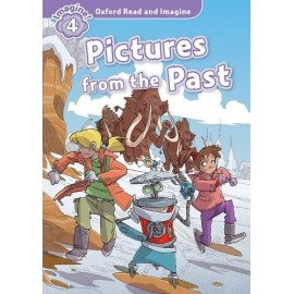 Oxford Read and Imagine Level 4: Pictures from the Past + Audio CD