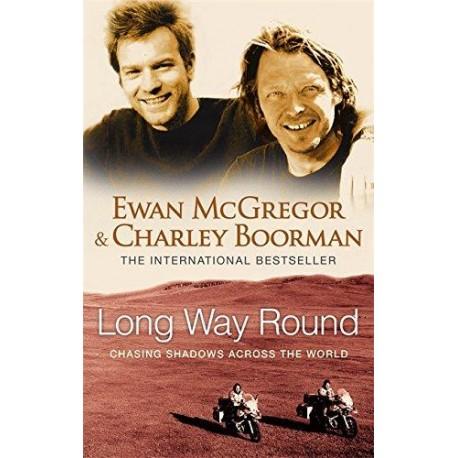 Long Way Round Time Warner Book Group UK 9780751536805