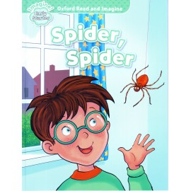 Oxford Read and Imagine Level Early Starter: Spider, Spider