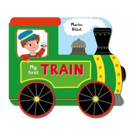 Whizzy Wheels: My First Train board book