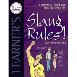 Slang Rules! A Practical Guide for English Learners