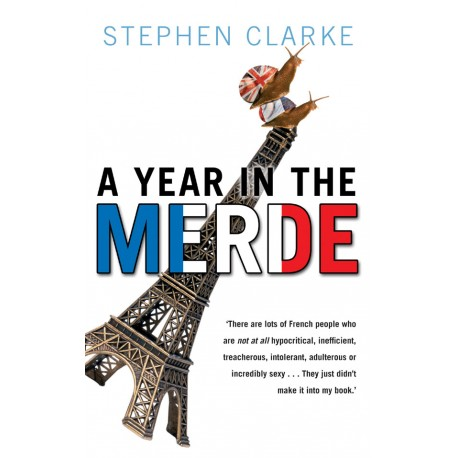 A Year in the Merde Transworld Publishers 9780552153072