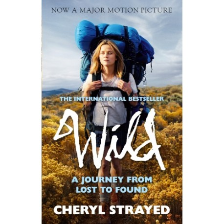 Wild: A Journey from Lost to Found Atlantic Books 9781782394877