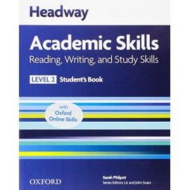 Headway Academic Skills Reading, Writing, and Study Skills 2 Student's Book + Oxford Online Skills