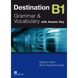 Destination B1 Grammar & Vocabulary Student's Book (with key) - New Ed.
