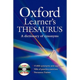 Oxford Learner's Thesaurus: A Dictionary of Synonyms + CD-ROM