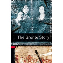 Oxford Bookworms: The Brontë Story
