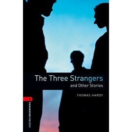 Oxford Bookworms: The Three Strangers