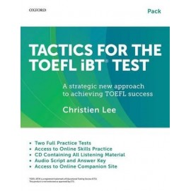 Tactics for the TOEFL iBT® Test Teacher / Self-study Pack