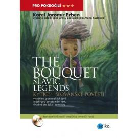 The Bouquet - Slavic Legends / Kytice - Slovanské pověsti + MP3