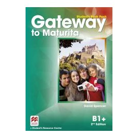 Gateway to Maturita B1+ Second Edition Student's Book Pack