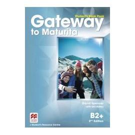 Gateway to Maturita B2+ Second Edition Student's Book Pack