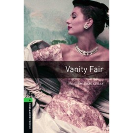 Oxford Bookworms: Vanity Fair + MP3 audio download