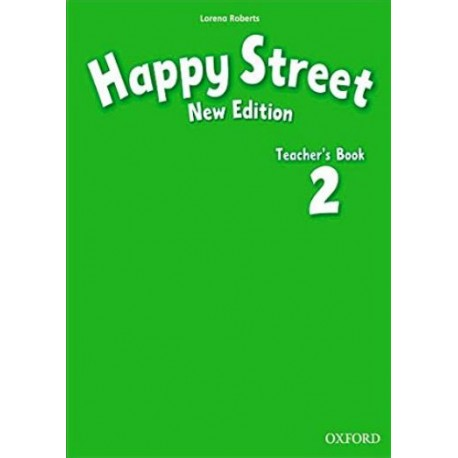 Happy Street New Edition 2 Teacher's Book Oxford University Press 9780194730884