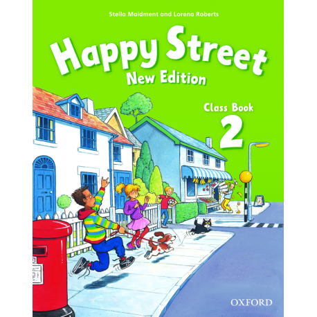 Happy Street New Edition 2 Class Book Oxford University Press 9780194730822