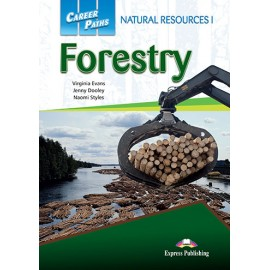 Career Paths: Natural Resources I - Forestry Student's Book with Cross-platform Application