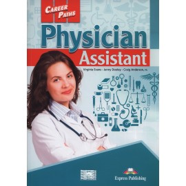 Career Paths: Physician Assistant Student's Book with Cross-Platform Application