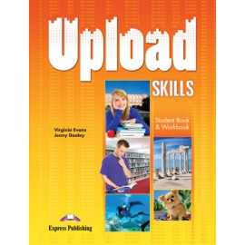 Upload Skills Student's Book & Workbook