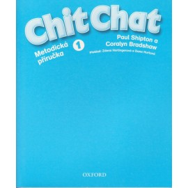 Chit Chat 1 Teacher's Book Czech Edition