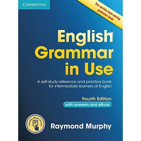 English Grammar in Use Fourth Edition with answers + Interactive eBook Cambridge University Press 9781107539334