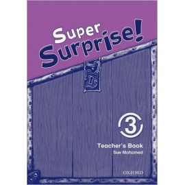 Super Surprise! 3 Teacher's Book