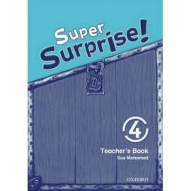 Super Surprise! 4 Teacher's Book