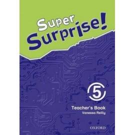 Super Surprise! 5 Teacher's Book