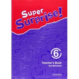 Super Surprise! 6 Teacher's Book