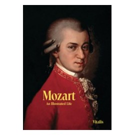 Mozart: An Illustrated Life