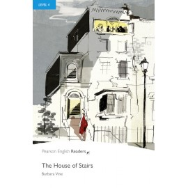 Pearson English Readers: The House of Stairs