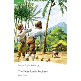 Pearson English Readers: The Swiss Family Robinson