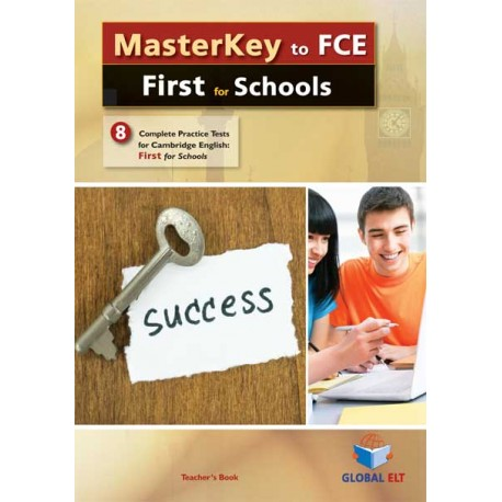 MasterKey to Cambridge English First for Schools 8 Practice Tests Self-Study Edition