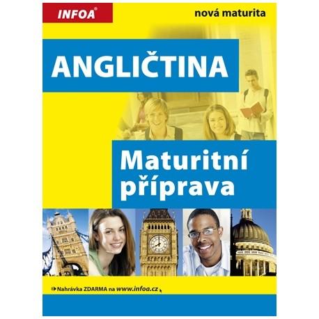 Angličtina: Maturitní příprava INFOA 9788072405497