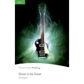 Pearson English Readers: Ghost in the Guitar