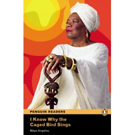 Pearson English Readers: I Know Why the Caged Bird Sings