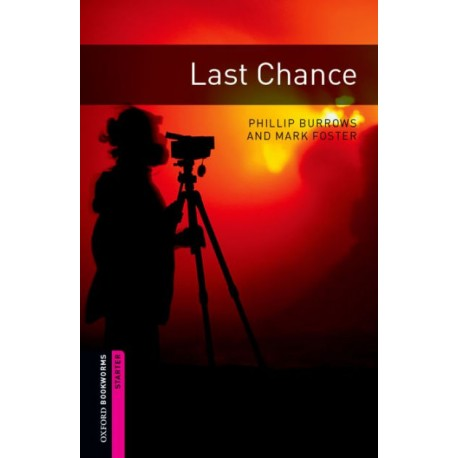 Oxford Bookworms: Last Chance + CD Oxford University Press 9780194234436