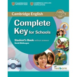 Complete Key for Schools Student´s Book without answers with CD-ROM with Testbank
