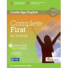 Complete First for Schools Student´s Book without answers with CD-ROM with Testbank