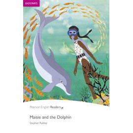 Pearson English Readers: Maisie and the Dolphin