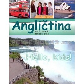 Hello Kids! angličtina pro 5. ročník základní školy - učebnice