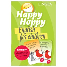 Happy Hoppy English for Children - Kartičky Vlastnosti a Vztahy
